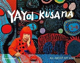 Yayoi Kusama: All About My Love