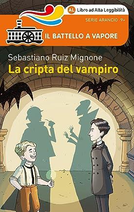 La cripta del vampiro (Ed. Alta Leggibilità)