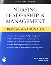 Prentice Hall Nursing Reviews and Rationales: Nursing Leadership and Management