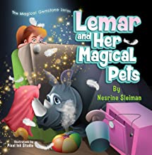 Lemar and Her Magical Pets: A Children's book about Pets and a Magic Gemstone (The Magical Gemstone Series 1) PDF