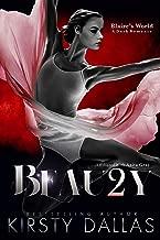 BEAU2Y,  A Blaire's World Dark Romance (Beauty's Duet)