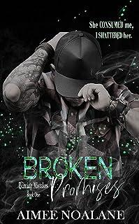 Broken Promises (Burning Mistakes Book 1)