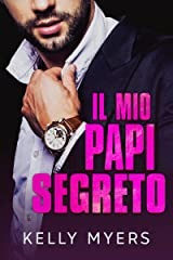 Il Mio Papi Segreto (Papi lo sa meglio) Formato Kindle