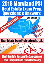 2018 Maryland PSI Real Estate Exam Prep Questions and Answers: Study Guide to Passing the Salesperson Real Estate License Exam Effortlessly [2nd Edition]