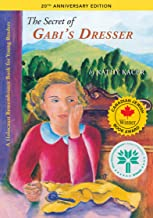 The Secret of Gabi's Dresser (The Holocaust Remembrance Series for Young Readers Book 1) (English Edition)