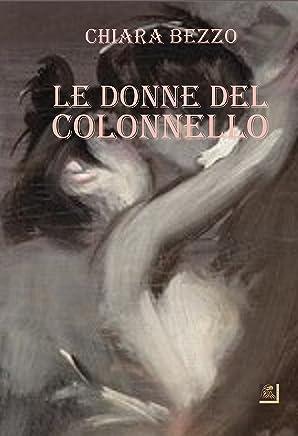 Le donne del colonnello (nettargNarrativa Vol. 4)