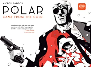 Polar Volume 1: Came from the Cold (Second Edition)