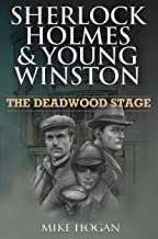 Sherlock Holmes & Young Winston: The Deadwood Stage