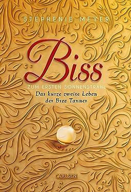 Biss zum ersten Sonnenstrahl (Bella und Edward): Das kurze zweite Leben der Bree Tanner (German Edition)