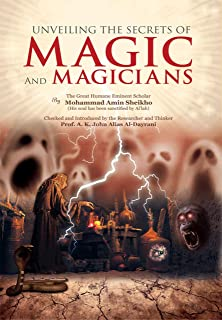 Unveiling the Secrets of Magic and Magicians (English Edition)