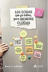 101 cosas que ya sabes, pero siempre olvidas (Spanish Edition) Kindle Edition