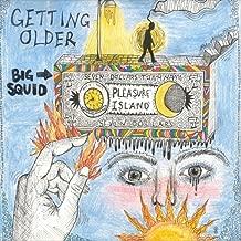 Getting Older [Explicit]