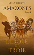 Amazones: L'Idole de Troie, T4