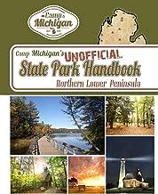 Camp Michigan's Unofficial State Park Handbook: Northern Lower Peninsula