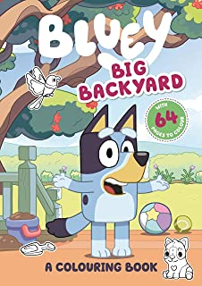 Bluey: Big Backyard: A Colouring Book