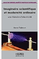 Imaginaire scientifique et modernité ordinaire Broché