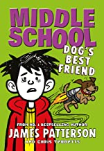 Middle School: Dog's Best Friend: (Middle School 8) (English Edition)