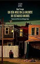 Un día más en la muerte de Estados Unidos: Periodismo (Spanish Edition)