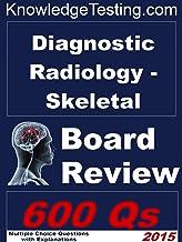 Diagnostic Radiology (Musculoskeletal) Board Review (Board Review in Musculoskeletal Radiology Book 1) (English Edition)
