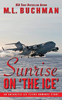 Sunrise on 'The Ice': an Antarctic romance story (Antarctic Ice Fliers Book 2)