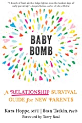 Baby Bomb: A Relationship Survival Guide for New Parents Kindle Edition