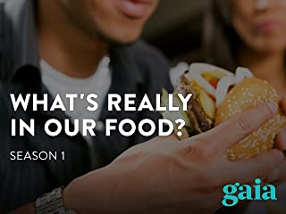 What's Really In Our Food? Season 1