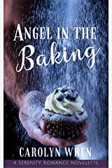Angel in the Baking Kindle Edition