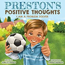 Preston's Positive Thoughts: I Am a Problem Solver Series
