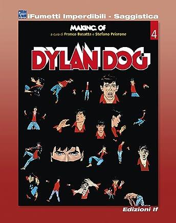 Making of Dylan Dog (iFumetti Imperdibili - Saggistica): Dylan Dog, Collana Quaderni dAutori