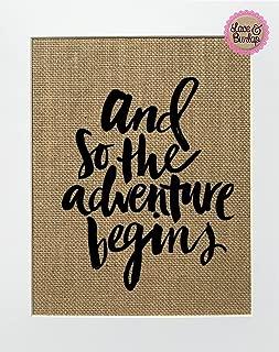 8x10 UNFRAMED And So Adventure Begins / Burlap Print Sign / Vintage Rustic Shabby Chic Wedding Decor Nursery Wall Decor House Love Sign