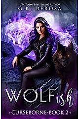 Wolfish: Curseborne Kindle Edition
