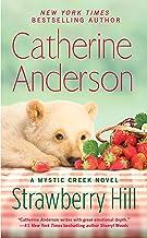 Strawberry Hill (Mystic Creek Book 5)