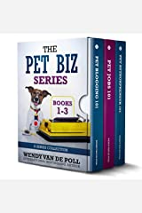 The Pet Biz Series Collection: Complete Box Set Collection of Books 1-3 Kindle Edition