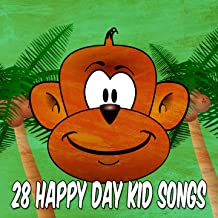 28 Happy Day Kid Songs [Explicit]