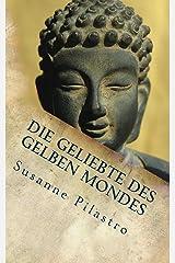 Die Geliebte des gelben Mondes Kindle Ausgabe