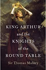 King Arthur and the Knights of the Round Table Kindle Edition