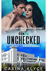 Unchecked: A Medical Romance (MetroGen Downtown Kiss and Tell Book 1) Kindle Edition