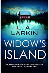 Widow's Island: An absolutely nail-biting crime thriller with a heart-pounding twist Kindle Edition