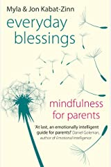 Everyday Blessings: Mindfulness for Parents (English Edition) Format Kindle