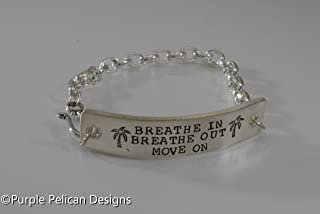 Breathe In Breathe Out Move On Hand Stamped Chain Bracelet
