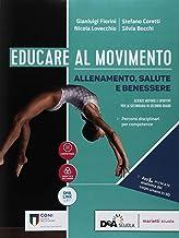 Scaricare Libri Educare al movimento. Allenamento, salute e benessere-Gli sport. Per le Scuole superiori. Con ebook. Con espansione online PDF