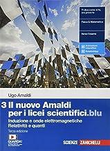 Il nuovo Amaldi per i licei scientifici.blu. Per il Liceo scientifico. Con Contenuto digitale (fornito elettronicamente). ...
