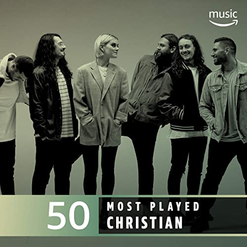 The Top 50 Most Played: Christian by 116, Ryan Stevenson