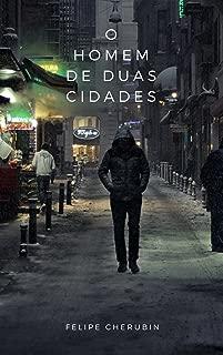 O Homem de Duas Cidades (Portuguese Edition)
