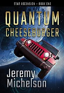 Quantum Cheeseburger (Star Ascension Book 1)