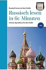 Russisch lesen in 60 Minuten: Russisch lernen für Anfänger (Intensiv Russisch lesen lernen für Anfänger - optimiert für kindle reader 1) Kindle Ausgabe