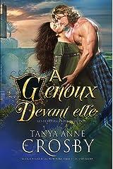 À Genoux devant elle (Les demoiselles des Highlands t. 3) Format Kindle