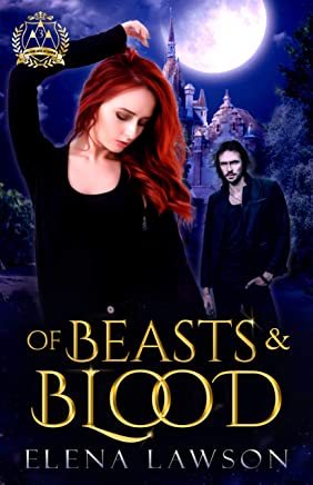 Of Beasts and Blood: A Reverse Harem Paranormal Romance (Arcane Arts Academy Book 3) (English Edition)