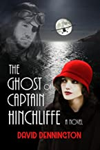 The Ghost of Captain Hinchliffe: A Novel