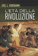 L'età della rivoluzione (Italian Edition)
